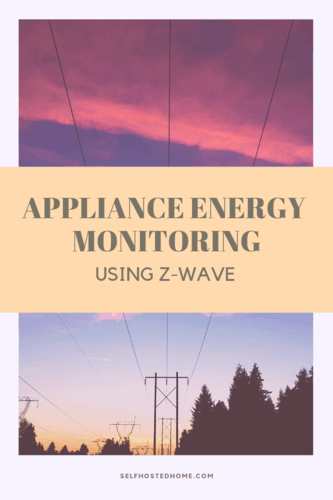 Appliance Energy Monitoring Using ZWave