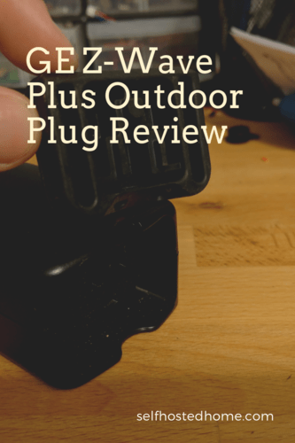 GE Z-Wave Plus Outdoor Plug Review