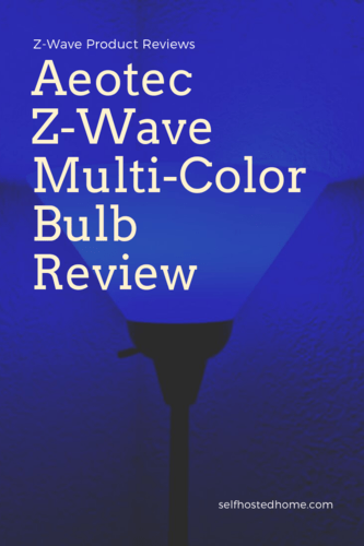 Aeotec Z-Wave Mulit-Color Bulb Review