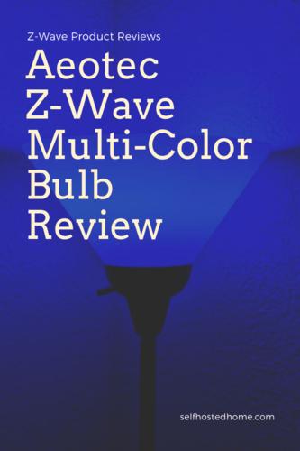 Aeotec Z-Wave Mulit-Color Bulb Review