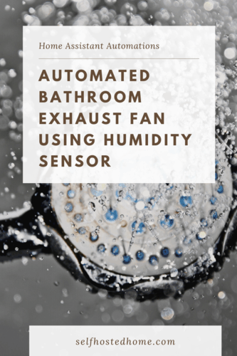 Automated Bathroom Exhaust Fan